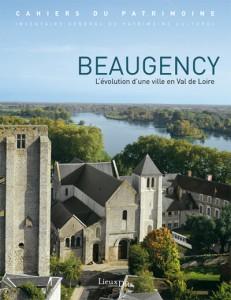 Beaugency, l'évolution d'une ville en val de Loire