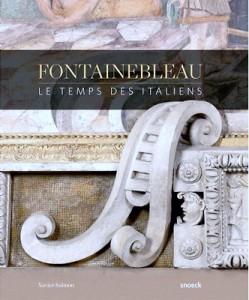 Fontainebleau, le temps des italiens