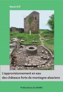 """Couverture de """"L'approvisionnement en eau des châteaux forts de montagne alsaciens"""""""