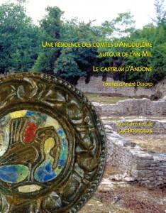 Une résidence des comtes d'Angoulême autour de l'an mil : Le castrum d'Andone